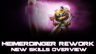 League of Legends Heimerdinger Rework - Skills Overview