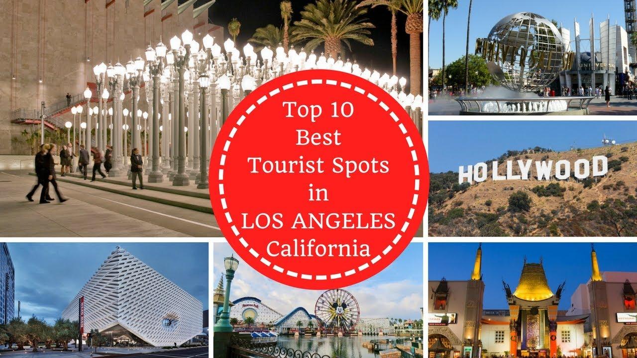 Top 10 best tourist spots in los angeles california rk for Best vacation spots in los angeles