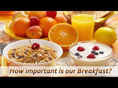 Healthy Breakfast for Fitness - How Important is our Breakfast ?