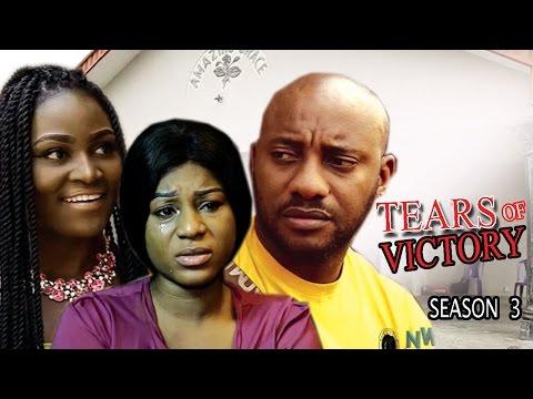Tears Of Victory Season 3 - Yul Edochie 2017 Latest Nigerian Nollywood Move