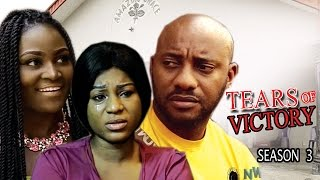 Tears Of Victory Season 3 - Yul Edochie 2017 Latest Nigerian Nollywood Move
