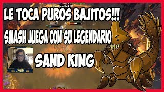 SMASH JUGANDO CON SU LEGENDARIO SAND KING LE TOCA PUROS BAJITOS