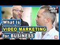 Nick Nimmin ANSWERS: What is Video Marketing for Business? - #videomarketing
