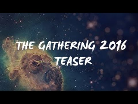 THE GATHERING 2016 - OFFICIAL TEASER TRAILER!