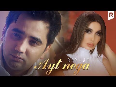видео: Rayhon - Ayt nega | Райхон - Айт нега
