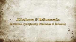 AltoAura -- Sri Bulan (Rehearsals)