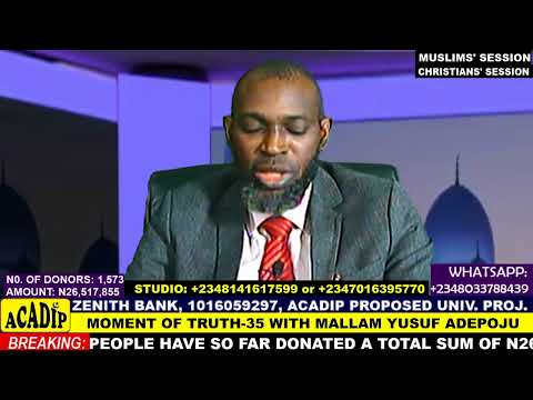Download Mallam Yusuf Adepoju in MOMENT OF TRUTH - Episode 35 (LIVE PROGRAMME)