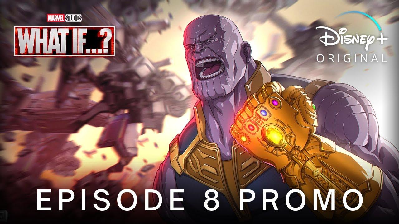 Download Marvel's WHAT IF…? (2021) EPISODE 8 PROMO TRAILER | Disney+