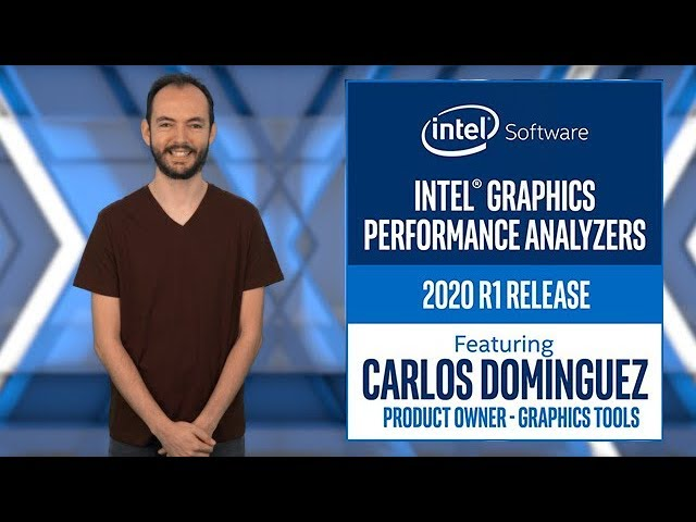 Intel® Graphics Frame Analyzer 2020 R1 Release | Intel Software