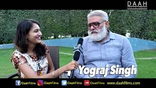 Yograj Singh inspiring talk with DAAH Films