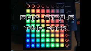 Скачать Bad Style Time Back 25 Numara Launchpad Cover