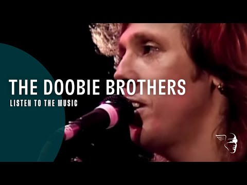 "Doobie Brothers - Listen To The Music (From ""Live at the Greek Theatre 1982"" DVD & CD)"