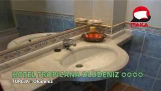 Hotel Tropicana Oludeniz - www.itaka.pl