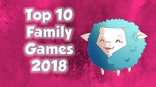 Top 10 Family Games of 2018