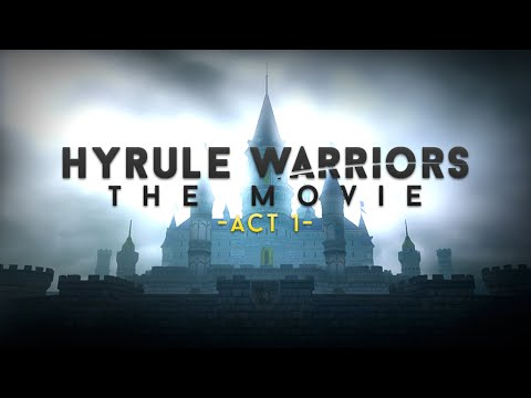 Download Youtube: Hyrule Warriors: The Movie