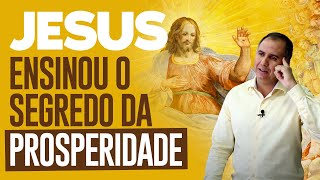 Jesus Ensinou o Segredo da Prosperidade | Marcos Trombetta