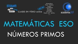 Los números primos y compuestos - ¿Cómo averiguar si un número es primo? - MATEMÁTICAS ESO