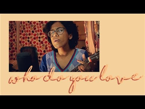 Who Do You Love Ukulele Chords