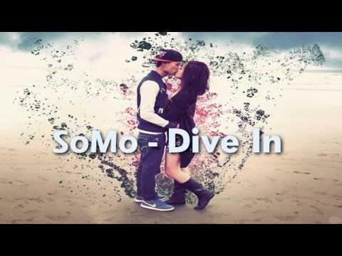 SoMo - Dive In ♥