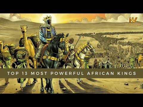 Top 13 Most Powerful Kings in Ancient Africa