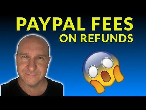 Paypal Fees on Refunds - How will it effect your Dropshipping Store?