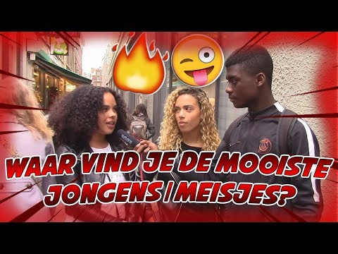 WAAR VIND JIJ DE MOOISTE JONGENS/MEISJES? - AMSTERDAM