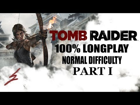 Tomb Raider (2013) 100% Longplay (Normal) - Part I