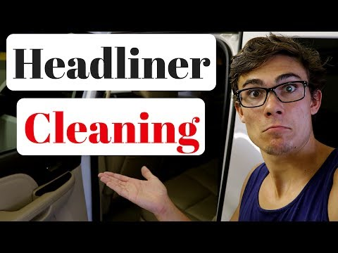 How To Clean Car Headliner Fabric