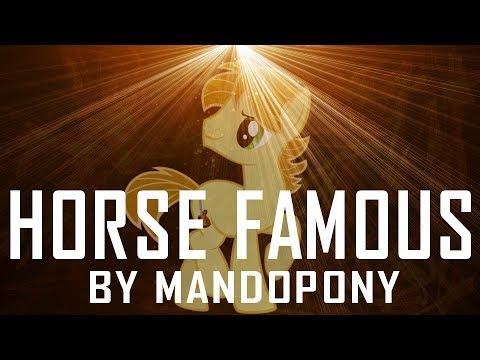 Клип MandoPony - Horse Famous