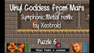Vinyl Goddess from Mars - Puzzle 6 Symphonic Metal remix