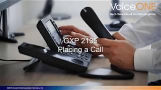 Grandstream GXP2135 Placing a Call