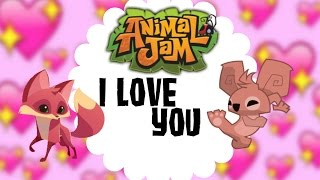 Animal Jam: YOU HAVE A PURPOSE, I LOVE YOU