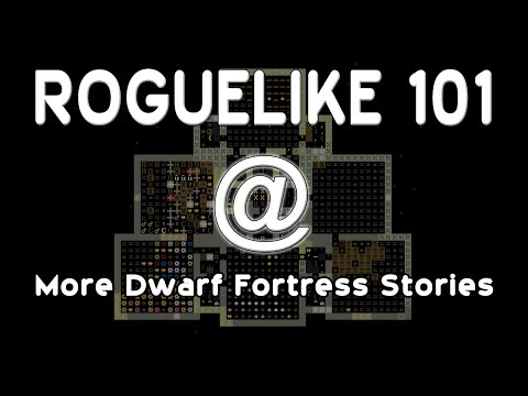 More Dwarf Fortress Stories
