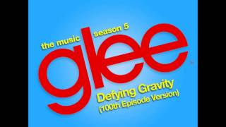 Glee - Defying Gravity (DOWNLOAD MP3 + LYRICS)