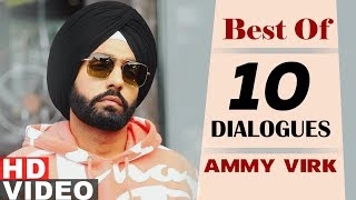Ammy Virk | Top 10 Dialogues | Sargun Mehta| Qismat | Latest Punjabi Movie 2019