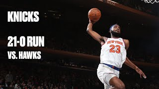 Knicks Season High 21-0 Run In First Half Of Hawks Game   Preview Of Bright Future In MSG?