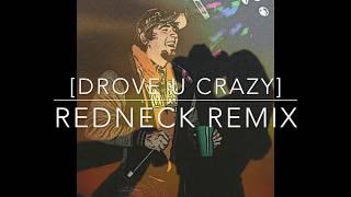 Shotgun Shane - DROVE U CRAZY [Redneck Remix] 2017 - Gucci Mane, Bryson Tiller