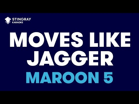 Moves Like Jagger in the Style of