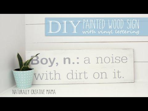 Diy Painted Wood Sign using Vinyl Lettering