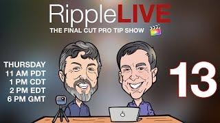 RippleLIVE Episode 13
