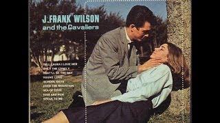 j frank wilson and the cavaliers last kiss