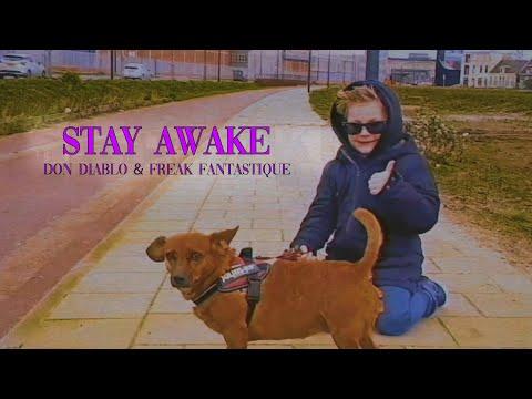 Смотреть клип Don Diablo & Freak Fantastique - Stay Awake