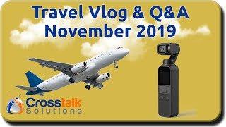 Travel Vlog & Q&A - November 2019