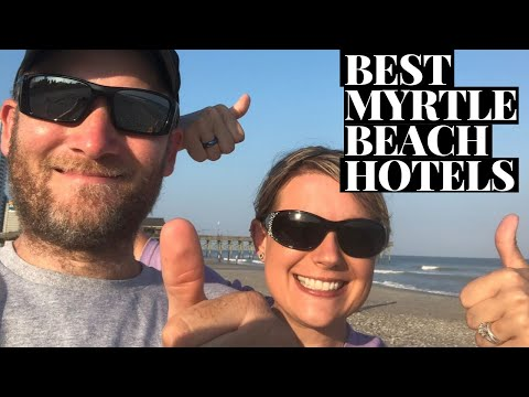 Top Five Best Hotels In Myrtle Beach