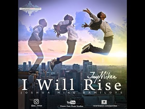 I WILL RISE (Official sound track for the mount zion movie THE MANAGER)