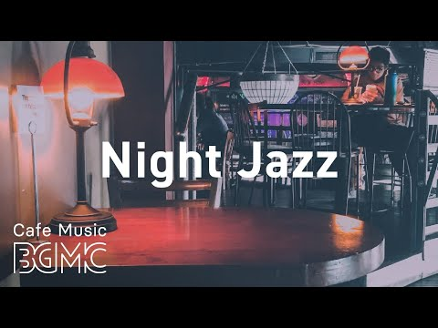 Night Jazz: Night Lights Jazz - Luxary JAZZ for Great Evening - Chill Out Music