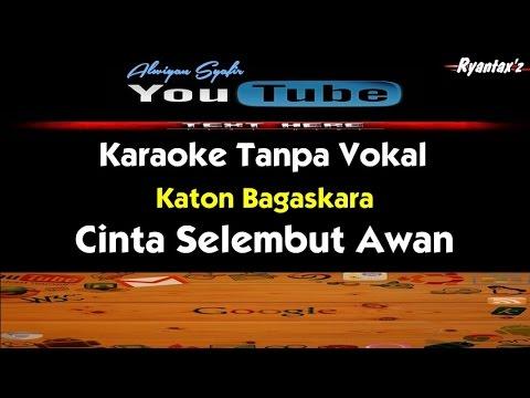 Karaoke Katon Bagaskara - Cinta Selembut Awan