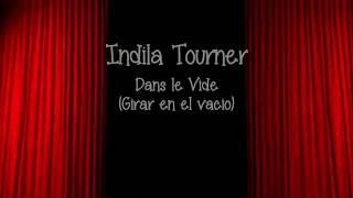Indila - Tourner Dans le Vide (Girar en el vacio) Español/Frances LETRA Video