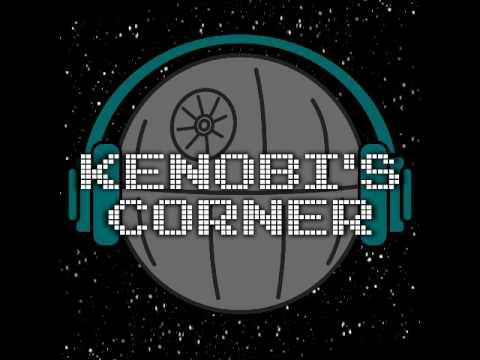 Kenobi's Corner   EP 67   Eric's Nap Time