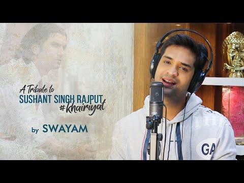 khairiyat-|-swayam-|-a-tribute-to-sushant-singh-rajput-|-cover